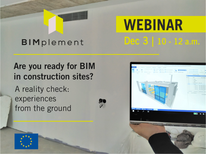 "Webinar: ""Are we ready for BIM in construction sites? A reality check: Experiences from the ground"""